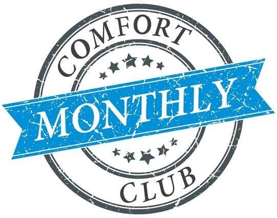 Comfort Club Monthly